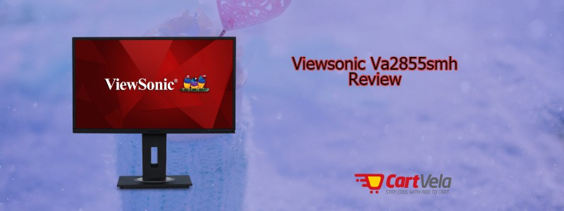 Viewsonic Va2855smh Review