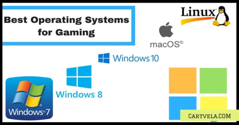 What is The best Operating System For Gaming